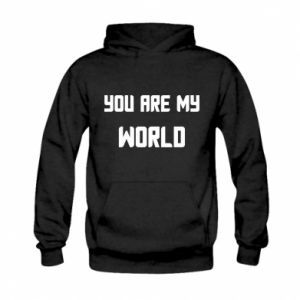 Bluza z kapturem dziecięca You are my world