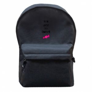 Backpack with front pocket You are so sweet