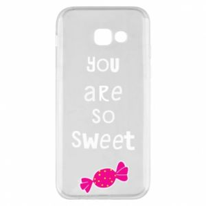 Phone case for Samsung A5 2017 You are so sweet - PrintSalon