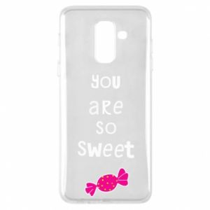 Phone case for Samsung A6+ 2018 You are so sweet - PrintSalon