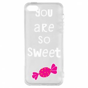 Phone case for iPhone 5/5S/SE You are so sweet - PrintSalon