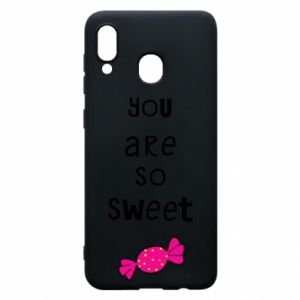 Phone case for Samsung A20 You are so sweet - PrintSalon