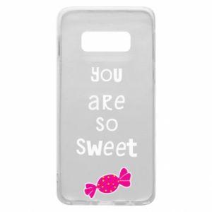 Etui na Samsung S10e You are so sweet - PrintSalon