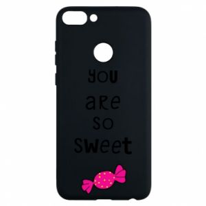 Phone case for Huawei P Smart You are so sweet - PrintSalon