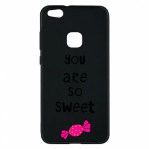 Phone case for Huawei P10 Lite You are so sweet - PrintSalon