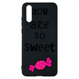 Phone case for Huawei P20 You are so sweet - PrintSalon