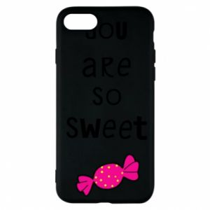 Phone case for iPhone 7 You are so sweet - PrintSalon