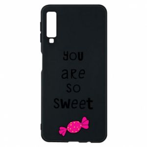 Samsung A7 2018 Case You are so sweet