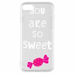 Phone case for iPhone 8 You are so sweet - PrintSalon