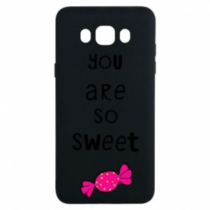 Samsung J7 2016 Case You are so sweet