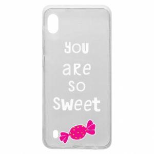 Samsung A10 Case You are so sweet
