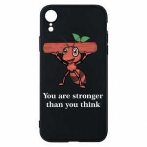 Etui na iPhone XR You are stronger than you think - PrintSalon