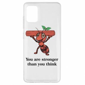 Samsung A51 Case You are stronger than you think
