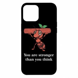 iPhone 12 Pro Max Case You are stronger than you think