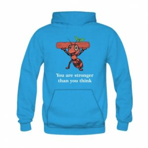 Kid's hoodie You are stronger than you think