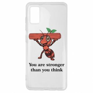Samsung A41 Case You are stronger than you think