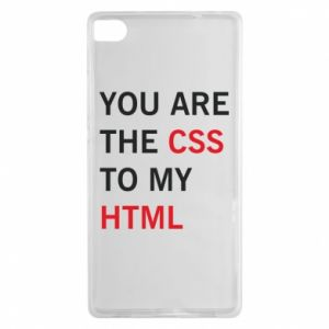 Huawei P8 Case You are the css