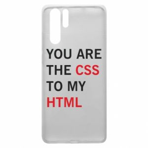 Huawei P30 Pro Case You are the css