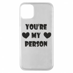 Etui na iPhone 11 Pro You're my person