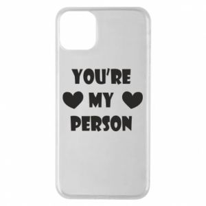 Etui na iPhone 11 Pro Max You're my person