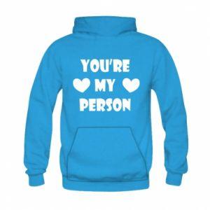 Bluza z kapturem dziecięca You're my person