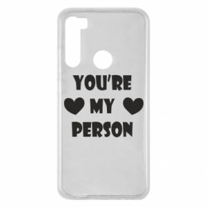 Xiaomi Redmi Note 8 Case You're my person