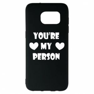 Etui na Samsung S7 EDGE You're my person