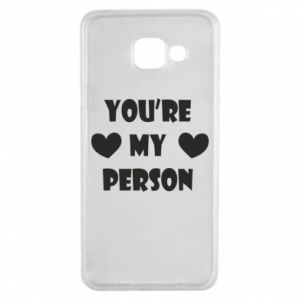 Etui na Samsung A3 2016 You're my person