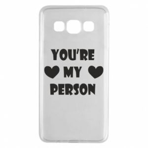 Etui na Samsung A3 2015 You're my person