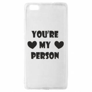 Etui na Huawei P 8 Lite You're my person