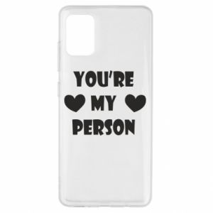 Etui na Samsung A51 You're my person