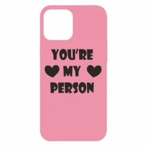Etui na iPhone 12 Pro Max You're my person