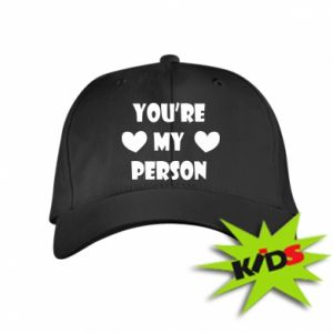 Kids' cap You're my person