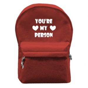 Backpack with front pocket You're my person