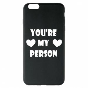 Etui na iPhone 6 Plus/6S Plus You're my person