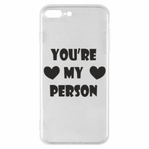 Etui na iPhone 7 Plus You're my person