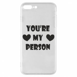 Etui na iPhone 8 Plus You're my person