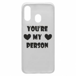Etui na Samsung A40 You're my person