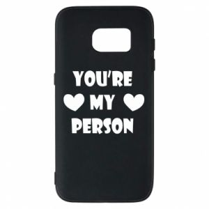 Etui na Samsung S7 You're my person