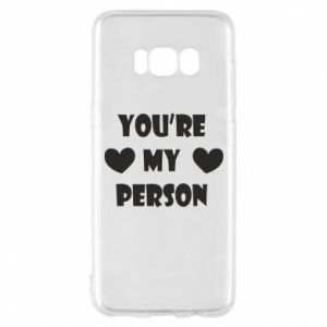 Etui na Samsung S8 You're my person