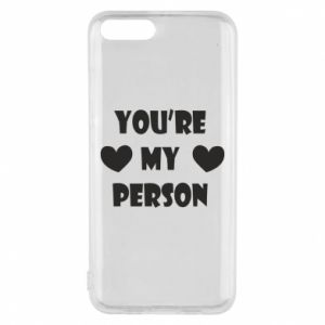 Phone case for Xiaomi Mi6 You're my person