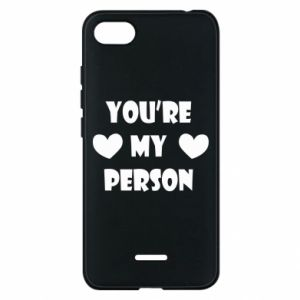 Phone case for Xiaomi Redmi 6A You're my person