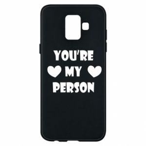 Etui na Samsung A6 2018 You're my person