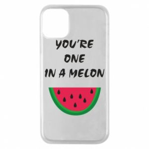 Phone case for iPhone 11 Pro You're one in a melon