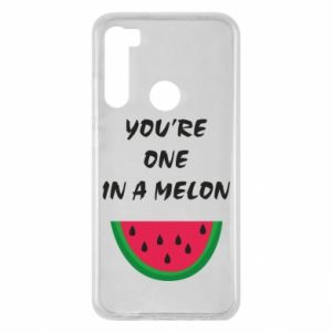 Xiaomi Redmi Note 8 Case You're one in a melon