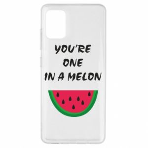 Etui na Samsung A51 You're one in a melon