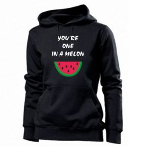 Women's hoodies You're one in a melon