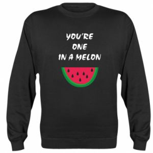 Sweatshirt You're one in a melon