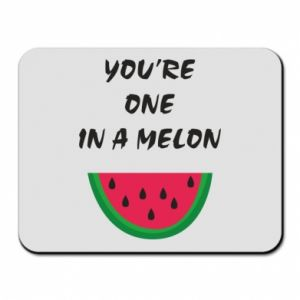Mouse pad You're one in a melon