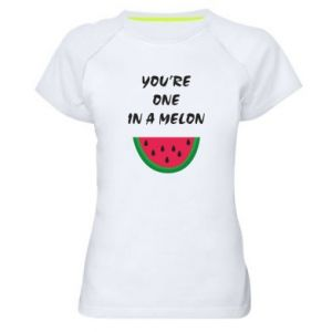 Women's sports t-shirt You're one in a melon
